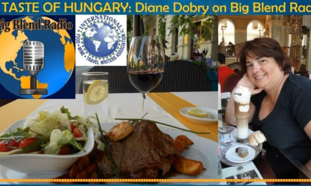 A Taste of Hungary – My Interview on Big Blend Radio