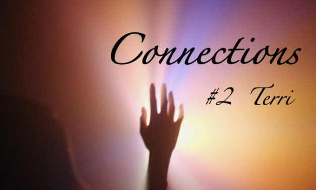 Dying to Know Podcast–Connections 2–Terri